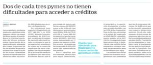 Dos de cada tres pymes no tienen dificultades para acceder a créditos